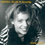 Annika Klar - Good Times
