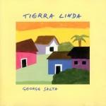 George Salta - Tierra Linda