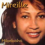 Mireille - Mibebaha